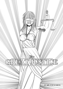 For Great Justice by Kidetic Adult Comics